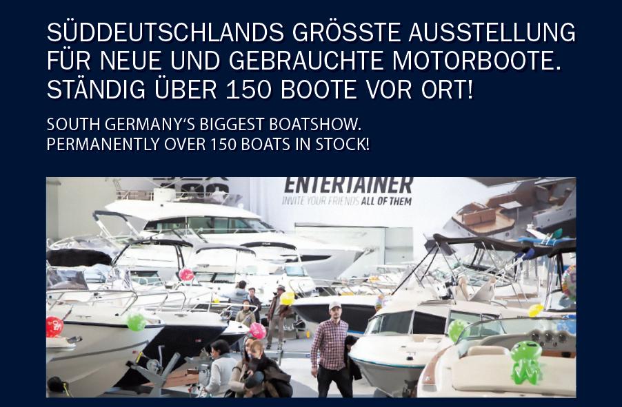 Süddeutschlands größte Ausstellung für neue und gebrauchte Motorboote!